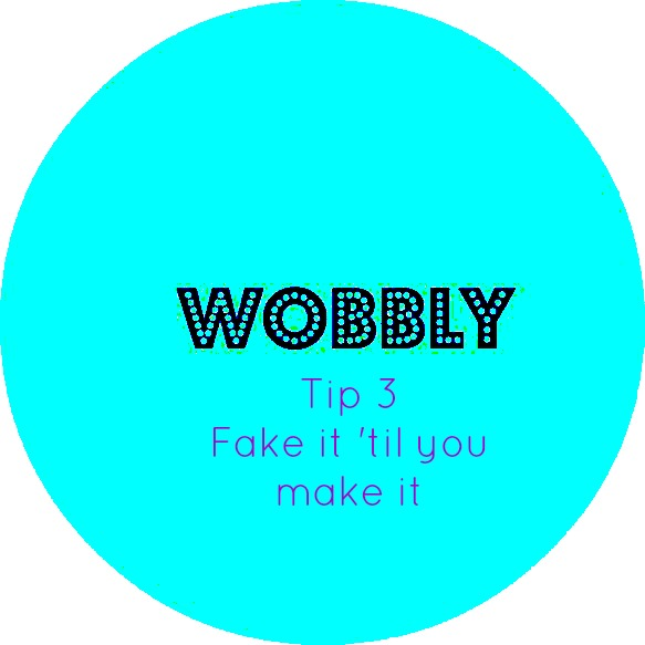 Wobbly Tips 3 – Operation Move