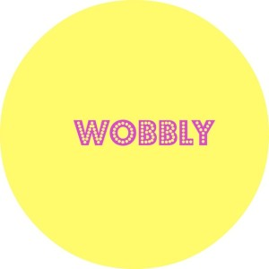 Wobbly Week 6 – Life